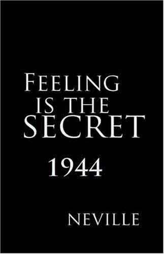 Neville Goddard Book Feeling is the Secret