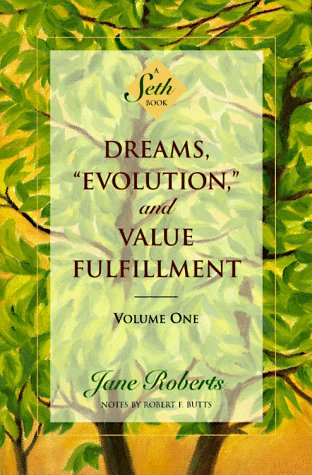 dreams-evolution-value-fulfillment-book-Jane-Roberts-Seth