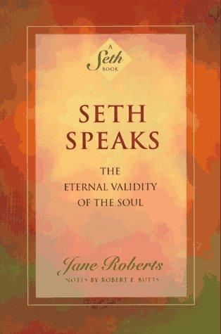 seth-speaks-book-Jane-Roberts-Seth
